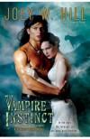 Vampire Instinct (Vampire Queen) - Joey W. Hill