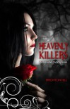 Heavenly Killers (Roseville Vampires #1) - Brighton Hill