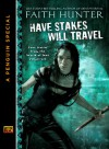 Have Stakes, Will Travel - Faith Hunter
