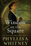 Window on the Square - Phyllis A. Whitney