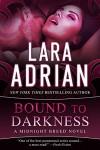 Bound to Darkness - Lara Adrian, Hillary Huber