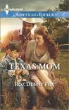 Texas Mom (Harlequin American Romance) - Roz Denny Fox