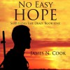 No Easy Hope: Surviving the Dead, Volume 1 - James N. Cook, James N. Cook, Guy Williams