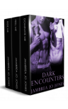 Dark Encounters Box Set - Jambrea Jo Jones