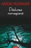 Pădurea norvegiană - Haruki Murakami, Angela Hondru