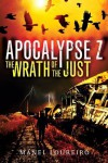 The Wrath of the Just (Apocalypse Z) - Manel Loureiro, Pamela Carmell