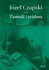 Tumult i widma - Józef Czapski