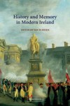 History and Memory in Modern Ireland - Ian McBride