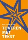 Toveren met tekst - Mauk van der Woude