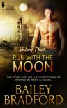 Run With the Moon - Bailey Bradford