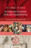 Po trzecim tygodniu Ćwiczeń duchownych - Józef Augustyn SJ