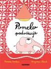 Pomelo podróżuje - Katarzyna Skalska, Ramona Badescu, Benjamin Chaud