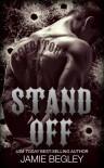 Stand Off (Predators MC, #2) - Jamie Begley