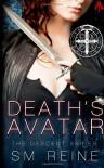 Death's Avatar: The Descent Series - S M Reine