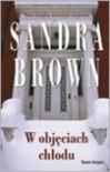 W objęciach chłodu - Sandra Brown