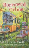 Borrowed Crime: A Bookmobile Cat Mystery - Laurie Cass
