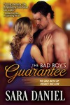 The Bad Boy's Guarantee (The Bad Boys of Regret Hollow Book 3) - Sara  Daniel