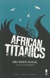 African Titanics - Abu Bakr Hamid Khaal, Charis Bredin