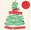 Last Christmas - Lyse Doucet, Emilia Clarke, Caitlin Moran, Emma  Watson, Olivia Colman, Various Authors, Jo Brand, Richard Ayoade, Phyllida Law, Meryl Streep, Ben Elton, Sophie Thompson, Greg Wise, Emma Thompson, Stanley Tucci, Bill Bailey, Derek Jacobi, Stephen Fry, Vivienne Rochester, He