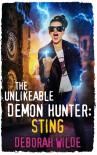 The Unlikeable Demon Hunter: Sting (Nava Katz Book 2) - Deborah Wilde