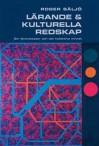 Lärande & Kulturella Redskap - Roger Säljö