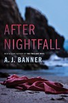 After Nightfall - A. J. Banner