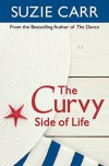 The Curvy Side of Life - Suzie Carr
