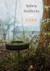 Fosa - Sylwia Siedlecka