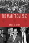 The Man from 2063 - Jack Duffy