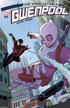 Gwenpool, The Unbelievable (2016-) #19 - Christopher Hastings, Gurihiru