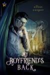 My Boyfriend's Back - Elliot Cooper