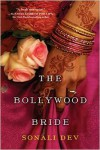 The Bollywood Bride - Sonali Dev