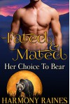 Her Choice To Bear: BBW Bear Shifter Dating Agency Romance (Fated and Mated Book 2) - Harmony Raines