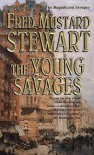 The Young Savages - Fred Mustard Stewart