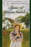 Anne of Green Gables Novels #1 - L M Montgomery