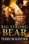 Big Strong Bear (Soldier Bears Book 3) - Terry Bolryder
