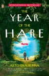 The Year of the Hare: A Novel - Arto Paasilinna