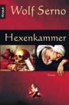 Hexenkammer - Wolf Serno