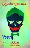 Suicide Squad: Poetry - Ryedel Barnes