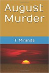 August Murder - Miranda Lee