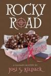 Rocky Road - Josi S. Kilpack