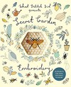 Secret Garden Embroidery: 15 projects for your stitching pleasure (What Delilah Did) - Sophie Simpson (What Delilah Did)