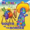 South of the Border - Aunt Eeebs and Sprout