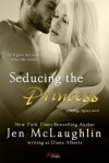Seducing the Princess - Diane Alberts