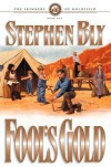 Fool's Gold - Stephen Bly