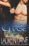 Making Chase (The Chase Brothers, Book 4) by Dane, Lauren (2008) Paperback - Lauren Dane