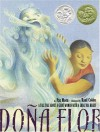 Dona Flor: A Tall Tale About a Giant Woman with a Great Big Heart - Pat Mora, Raúl Colón