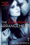 The Valentine's Arrangement  - Kelsie Leverich