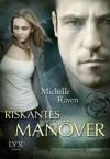 Riskantes Manöver - Michelle Raven