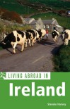 Living Abroad in Ireland (Moon Living Abroad) - Steenie Harvey